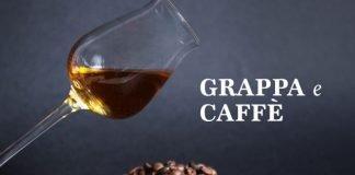 GRAPPA E CAFFE' PER GRAPPERIE APERTE 2018